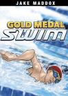 Gold Medal Swim (Jake Maddox) Cover Image