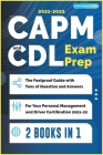 CAPM and CDL Exam Prep [2 Books in 1]: The Foolproof Guide with Tens of Question and Answers for Your Personal Management and Driver Certification (20 Cover Image