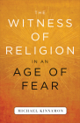 The Witness of Religion in an Age of Fear Cover Image