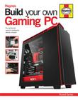 Build Your Own Gaming PC: The step-by-step manual to building the ultimate computer Cover Image