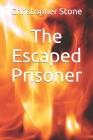 The Escaped Prisoner Cover Image