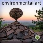 Environmental Art 2019 Wall Calendar: Contemporary Art in the Natural World Cover Image