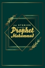 14 Stories from the life of Prophet Muhammad: (Islamic books for kids) Cover Image
