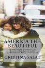 America The Beautiful: Black/Indian Thoughts To Balance Our Great Land: A Historical Reparations Slim Cover Image