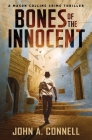 Bones of the Innocent: A Mason Collins Crime Thriller Cover Image