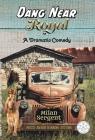Dang Near Royal Cover Image