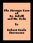 18 - The Strange Case of Dr. Jekyll and Mr. Hyde by Robert Louis Stevenson Cover Image