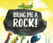 Bring Me a Rock! Cover Image