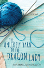 The Unlikely Yarn of the Dragon Lady Cover Image
