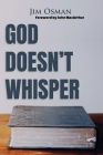 God Doesn't Whisper Cover Image