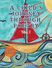 A Child's Journey Through Poetry: Adventure, Fun & Inspirational Cover Image