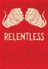 Relentless: Training/Sparring Notebook Cover Image