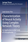 Characterization of Neural Activity Using Complex Network Theory: An Application to the Study of Schizophrenia (Springer Theses) Cover Image