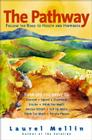 The Pathway: Follow the Road to Health and Happiness Cover Image