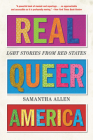 Real Queer America: LGBT Stories from Red States Cover Image