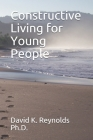 Constructive Living for Young People Cover Image