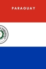 Paraguay: Country Flag A5 Notebook to write in with 120 pages Cover Image