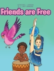 Friends are Free Cover Image