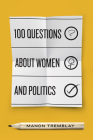 100 Questions about Women and Politics Cover Image