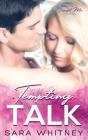 Tempting Talk (Tempt Me #3) Cover Image