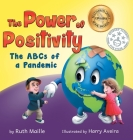The Power of Positivity: The ABC's of a Pandemic Cover Image