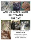 Animal Acupressure Illustrated The Cat Cover Image