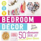 DIY Bedroom Decor: 50 Awesome Ideas for Your Room Cover Image