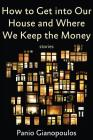 How to Get into Our House and Where We Keep the Money Cover Image