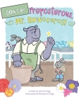 Don't Be Preposterous, Mr. Rhinoceros! Cover Image
