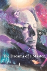 The Dreams of a Master Cover Image