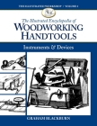 The Illustrated Encyclopedia of Woodworking Handtools: Instruments & Devices (Illustrated Workshop #1) Cover Image
