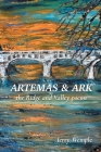 Artemas and Ark: The Ridge and Valley Poems Cover Image