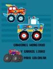Camiones monstruo y Carros Libro para colorear: libro de colorear de camiones para niños y niños pequeños - libros de actividades para niños en edad p Cover Image
