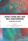 Japan's Future and a New Meiji Transformation: International Reflections (Asia's Transformations) Cover Image