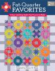 Fat-Quarter Favorites: 13 Eye-Catching Quilts You'll Love to Make Cover Image