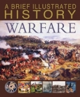 A Brief Illustrated History of Warfare Cover Image