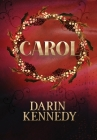 Carol: Being a Ghost Story of Christmas Cover Image
