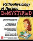 Pathophyslg Nursng Demyst Cover Image