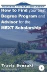 How to Find Your Best Degree Program and Advisor for the MEXT Scholarship: The TranSenz Guide Cover Image