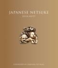 Japanese Netsuke: (Updated Edition) Cover Image