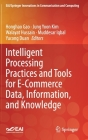 Intelligent Processing and It Tools for E-Commerce Data, Information, and Knowledge (Eai/Springer Innovations in Communication and Computing) Cover Image