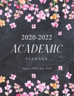 2020-2022 Academic Planner: Chalkboard & Watercolor Spring Flower, Daily Student Notebook, Weekly Academic Planner 2020-2022, 24 Months Academic M Cover Image