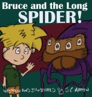 Bruce and the Long Spider Cover Image