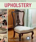 Professional Results: Upholstery Cover Image