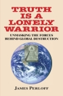 Truth Is a Lonely Warrior Cover Image