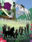 Babing and Whiskey: Journey to the Enchanted Valley Cover Image