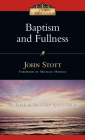 Baptism and Fullness: The Work of the Holy Spirit Today (IVP Classics) Cover Image