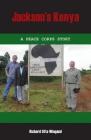 Jackson's Kenya: A Peace Corps Story Cover Image