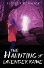 The Haunting of Lavender Raine Cover Image
