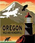 Oregon Wild and Wonderful Cover Image